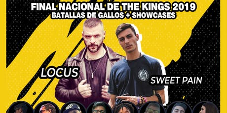 FINAL NACIONAL THE KINGS FREESTYLE 2019 (Batallas de gallos + Showcases) entradas