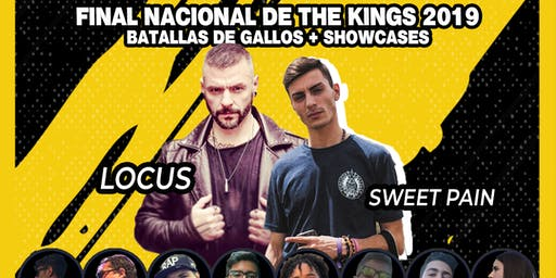 FINAL NACIONAL THE KINGS FREESTYLE 2019 (Batallas de gallos + Showcases)