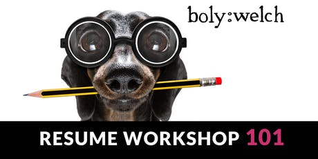 Boly:Welch 101 Resume Workshop tickets