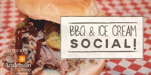 The Anderson Group Presents: BBQ and Ice Cream Social