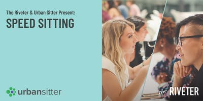 The Riveter Denver & Urban Sitter Present: Speed Sitting