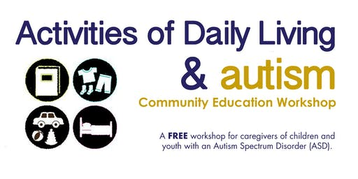 Community Education Workshop: Activities of Daily Living
