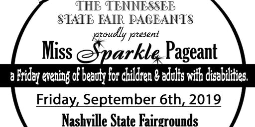 Miss Sparkle Pageant presented by the Tennessee State Fair Pageants