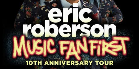 Eric Roberson's Music Fan First 10th Anniversary Tour tickets
