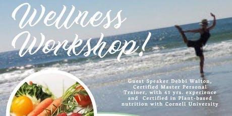 Wellness Workshop by Debbi Walton tickets