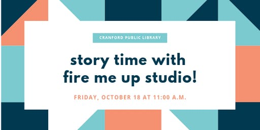 Story Time with Fire me up Studio