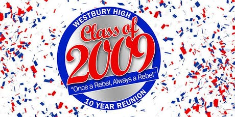 Westbury High School Class of 2009 Reunion tickets