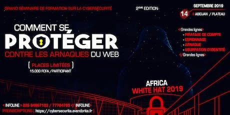 CyberSécurité | Comment se Protéger contre les arnaqueurs et les hackers tickets