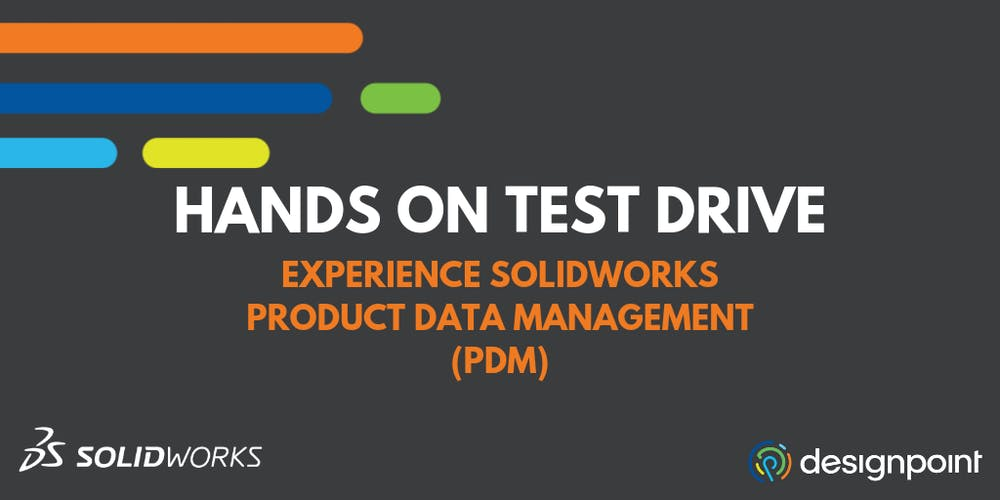 SOLIDWORKS PDM Hands-On Test Drive - New Jersey Tickets, Wed, Sep 18
