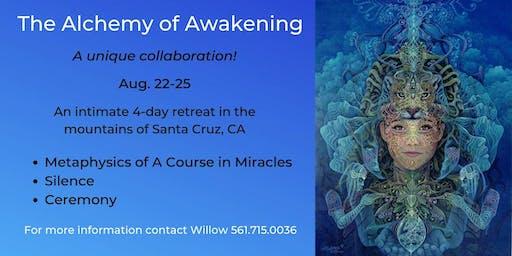 The Alchemy of Awakening - 4 day Retreat - ACIM, Silence & Ceremony