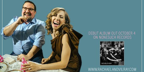 Rachael & Vilray w/ Julia Easterlin at Shea Theater tickets