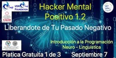 Hacker Mental Positivo 1 de 3     Segunda Temporada