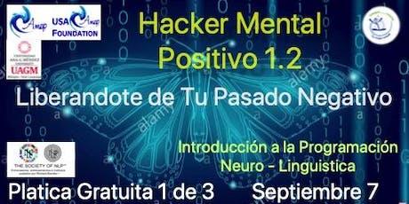 Hacker Mental Positivo 1 de 3 Segunda Temporada  tickets
