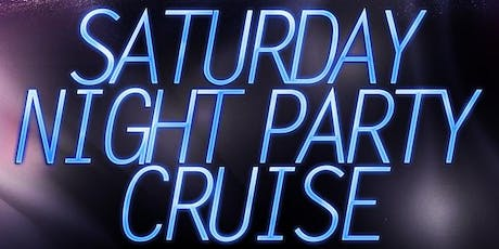 Saturday Night Party Cruise on the Hudson (Aug.- Nov. 2019) tickets