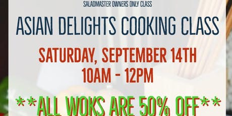 Saladmaster Owners Only: Asian Delights tickets