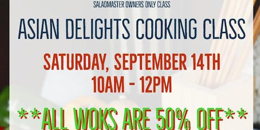 Saladmaster Owners Only: Asian Delights