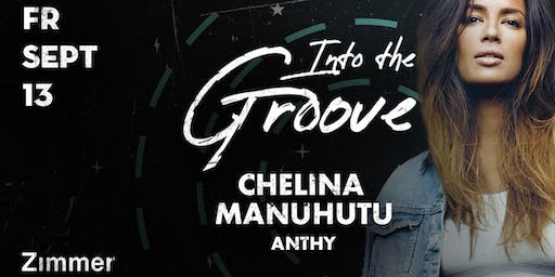 Into The Groove: Chelina Manuhutu & Anthy