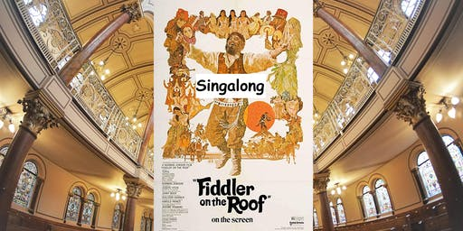 Fiddler on the Roof Singalong at Middle Street