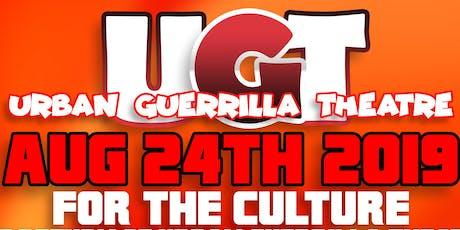 For The Culture: The Return of URBAN GUERRILLA THEATRE tickets