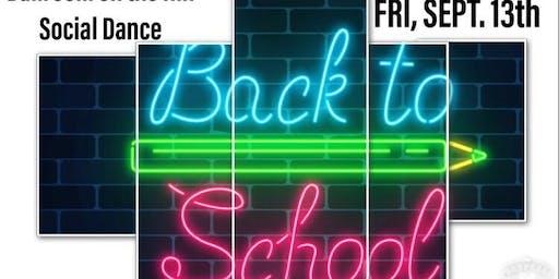 """Back to School"" Ballroom on the Hill Social Dance"