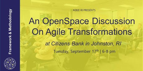 Agile RI: An OpenSpace Discussion on Agile Transformation tickets