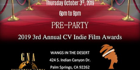 Pre Party to the 3rd Annual 2019 CV Indie Film Awards tickets