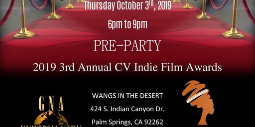 Pre Party to the 3rd Annual 2019 CV Indie Film Awards