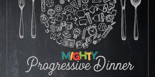 Mighty Progressive Dinner