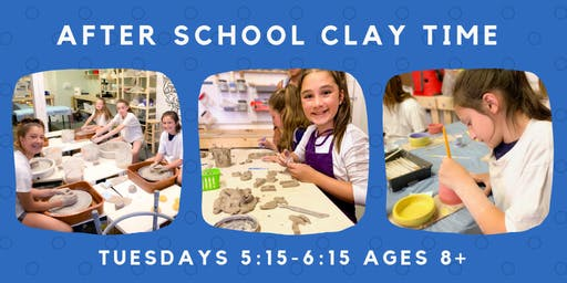 After School Kid's Clay Time: 5 weeks (Tuesday September 17th- October 15th) 5:15pm-6:15pm