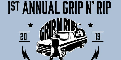 1st Annual Grip n' Rip Benefit