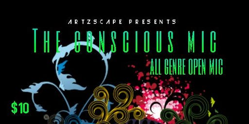 THE CONSCIOUS MIC - ALL GENRE OPEN MIC