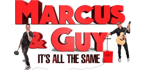 Marcus & Guy:  It's All the Same Comedy Special tickets