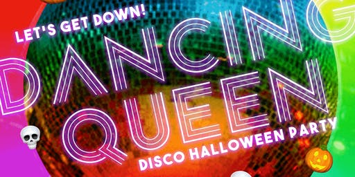 Dancing Queen Disco Halloween Party ★ FRI OCT 25 ★ Troupe429 / Norwalk, CT