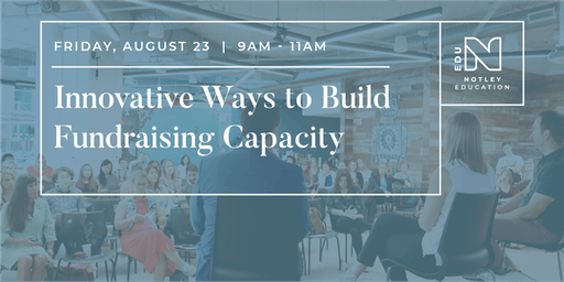 Innovative Ways To Build Fundraising Capacity