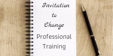 Invitation to Change Professional Training tickets