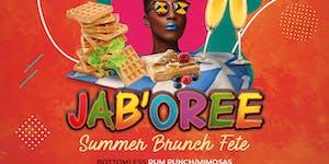 """Feteccini """"JAB'OREE"""" : Summer Brunch Fete"""