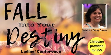 ALCC's Fall Into Your Destiny Ladies Conference tickets