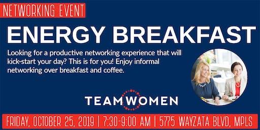 Energy Breakfast Networking with TeamWomen - October
