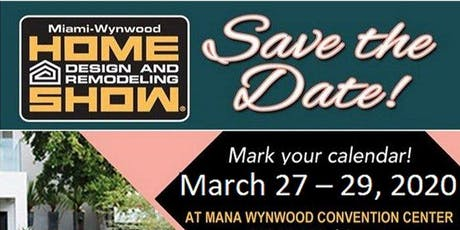Miami Home Design And Remodeling Show Tickets Multiple
