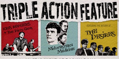 Triple Action Feature: The Return of The Desires! @ Empire Live Music & Events tickets