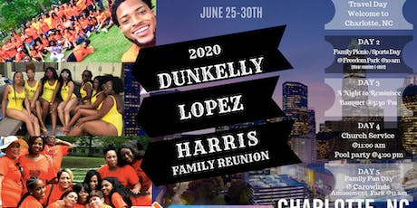 Dunkelly, Lopez and Harris Family Reunion  tickets