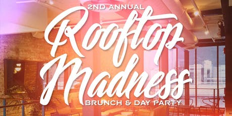 ROOFTOP MADNESS BRUNCH - SOHO PARK #TIMESSQUARE tickets