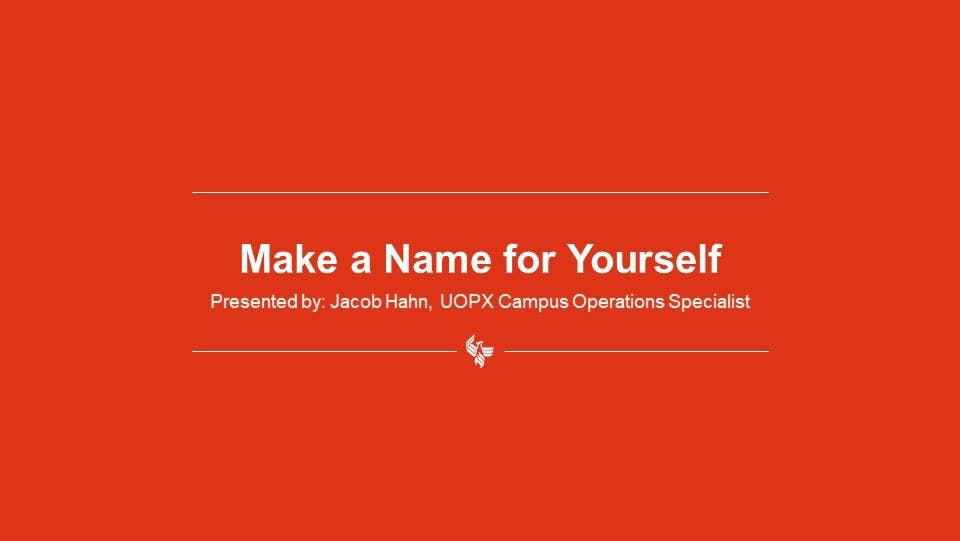 Make a Name for Yourself - Establishing Your Personal Brand