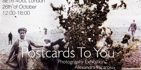 """Postcards to you"" Photography Exhibition tickets"