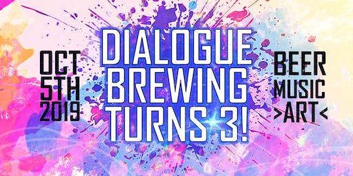 Dialogue Brewing Turns 3!
