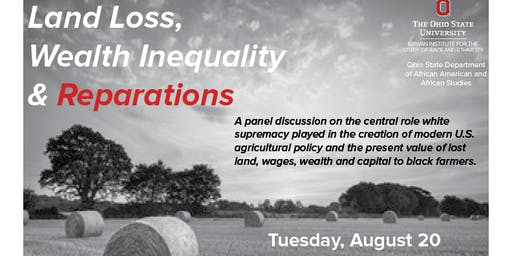 Land Loss, Wealth Inequality and Reparations: A Panel Discussion