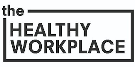 Creating a Healthy Workspace tickets