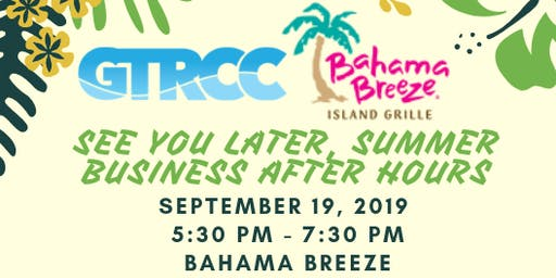 See You Later, Summer - Business After Hours