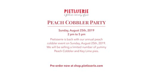Pietisserie's Peach Cobbler Party