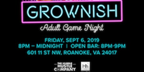 Grownish | The Adult Game Night Pt. 2 tickets